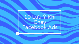 10-Lu-Khi-Chy-Facebook-Ads-300x167 Homepage